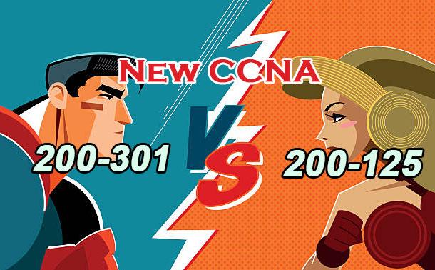 New CCNA 200-301 VS 200-125