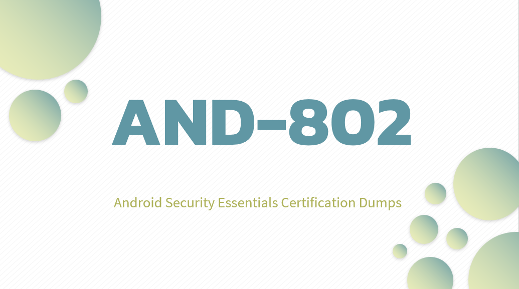 Android Security Essentials AND-802 Certification Dumps
